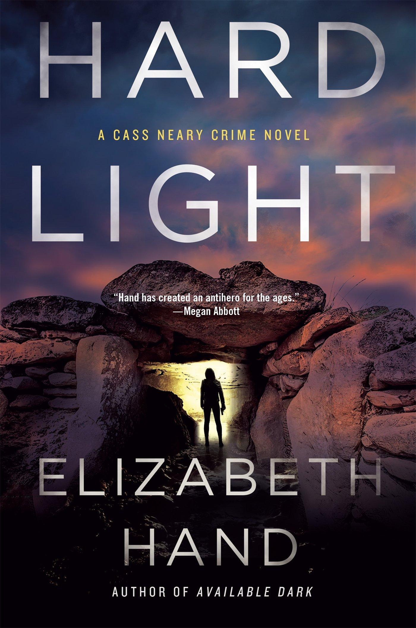 Hard Light: A Cass Neary Crime Novel: Elizabeth Hand