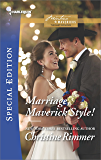 Marriage, Maverick Style! (Montana Mavericks: The Baby Bonanza Book 2485)