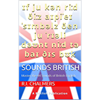 Sounds British: Master the 44 Sounds of British English