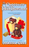 The Chocolate Bear Burglary (Chocoholic Mysteries, No. 2)
