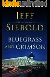 Bluegrass and Crimson: A Zeke Traynor Mystery