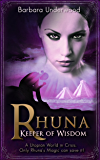 Rhuna - Keeper of Wisdom (A Quest for Ancient Wisdom Book 1)