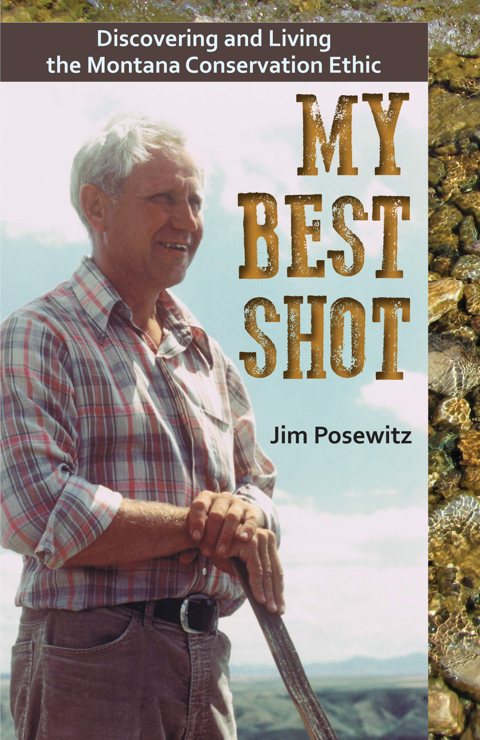 My Best Shot: Living the Montana Conservation Ethic