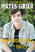 Hollywood Days With Hayes: A Novel Based On The