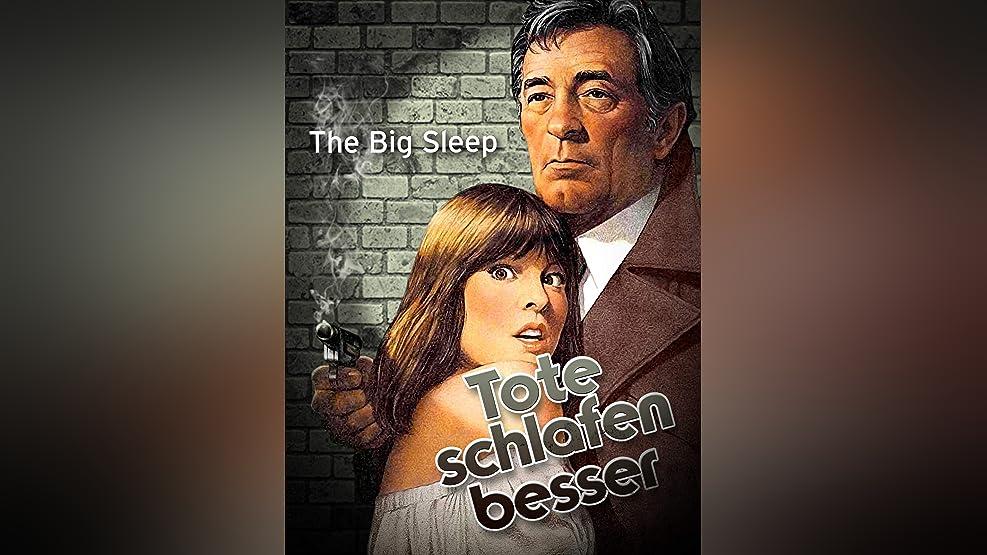 The Big Sleep: Tote schlafen besser
