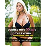 Conned Into Dresses 3 - The Ending (Transgender, First Time)