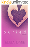 Buried: Crushed Series Book Three