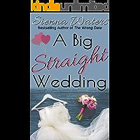 A Big Straight Wedding
