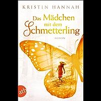 Das Mädchen mit dem Schmetterling: Roman
