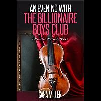 An Evening with the Billionaire Boys Club (Billionaire Romance Series Book 9)