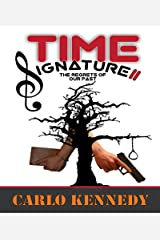 Time Signature II: The Regrets of Our Past Kindle Edition