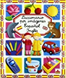 Diccionario por imagenes Espanol-Ingles/ Spanish-English Picture Dictionary