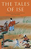 Tales Of Ise: Translated From The Classical