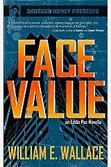 Face Value: An Eddie Pax Novella Kindle Edition