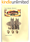 The Weird Shield (The Weird Trilogy Book 1)