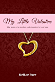 My Little Valentine: The story of a mother and daughter's lost love