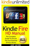 New Kindle Fire HD Manual: The Complete User Guide With Instructions, Tutorial to Unlock The True Potential of Your Device in 30 Minutes (Nov 2017)