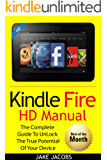 New Kindle Fire HD Manual: The Complete User Guide With Instructions, Tutorial to Unlock The True Potential of Your Device in 30 Minutes (Feb 2018)