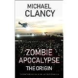 Zombie Apocalypse: The Origin