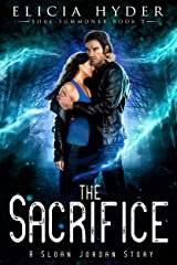 The Sacrifice (The Soul Summoner Book 5) Kindle Edition