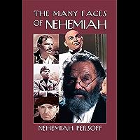 The Many Faces of Nehemiah