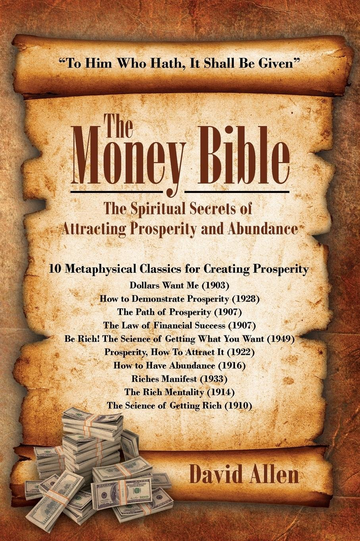 The Money Bible: The Spiritual Secrets of Attracting Prosperity and Abundance