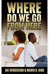 Where Do We Go From Here Kindle Edition