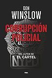 Corrupción Policial (NOVELA POLICÍACA) (Spanish Edition)