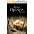 50 Easy Quinoa Recipes: Superfood Recipes For Weight Loss, Health And Vitality.