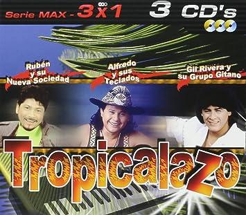 Alfredo Y Teclados, Gil Rivera, Ruben Y Sociedad - Tropicalazo: Serie Max 3x1 - Amazon.com Music