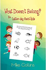 What Doesn't Belong? for Latter-day Saint Kids Paperback