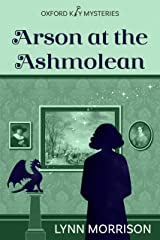 Arson at the Ashmolean: A charmingly fun paranormal cozy mystery (Oxford Key Mysteries Book 3) Kindle Edition