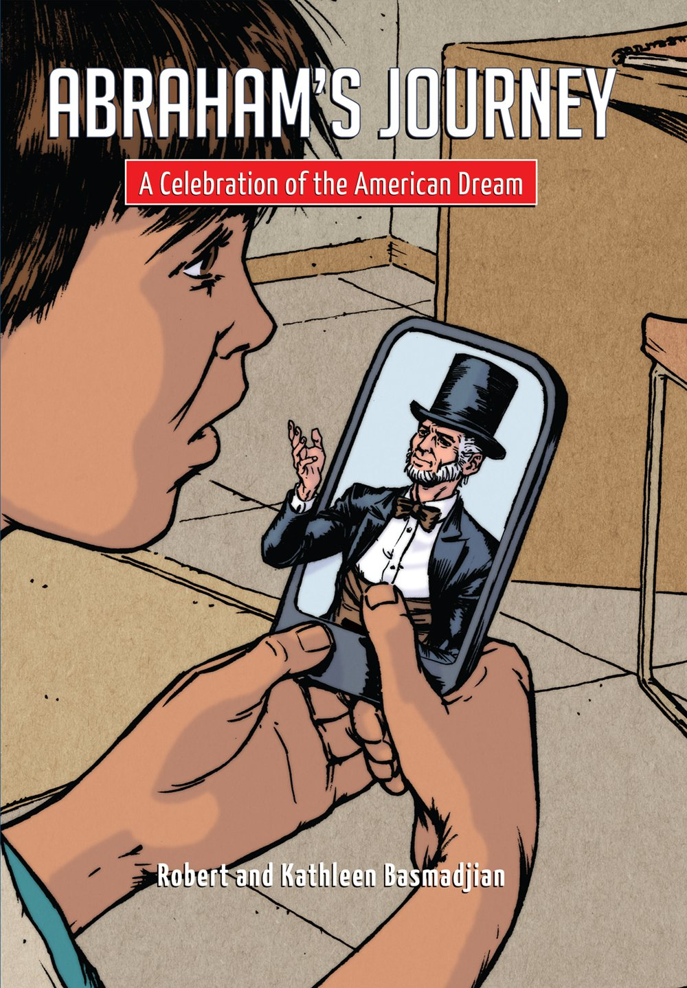 Download Abraham's Journey: A Celebration of the American Dream pdf