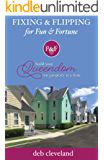 Fixing & Flipping For Fun & Fortunes: Build Your Queendom - One Property At a Time