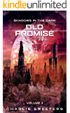 Old Promise: Shadows In The Dark (Volume 3)