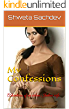 My Confessions.: Adventures of an urban Indian wife.