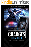 """""""Charges Dismissed"""" (From Abused To Charged)"""