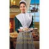An Amish Cookie Club Christmas (The Amish Cookie Club Book 2)