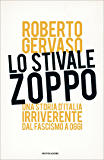 Lo stivale zoppo: Dal 1919 al 2013