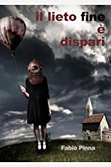 Il lieto fine è dispari (Italian Edition) Kindle Edition