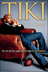 Tiki: My Life in the Game and Beyond Kindle Edition