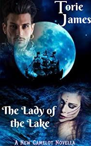The Lady of The Lake (A New Camelot Novella)