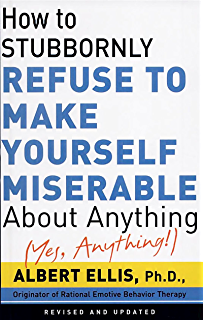 The antidote happiness for people who cant stand positive how to stubbornly refuse to make yourself miserable about anything yes anything fandeluxe PDF