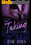 The Taking: A Dark Mafia Romance (Finding Forever Book 1)