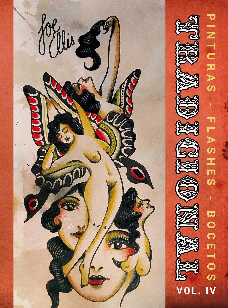 Tradicional Vol. IV: Pinturas, Flashes, Bocetos
