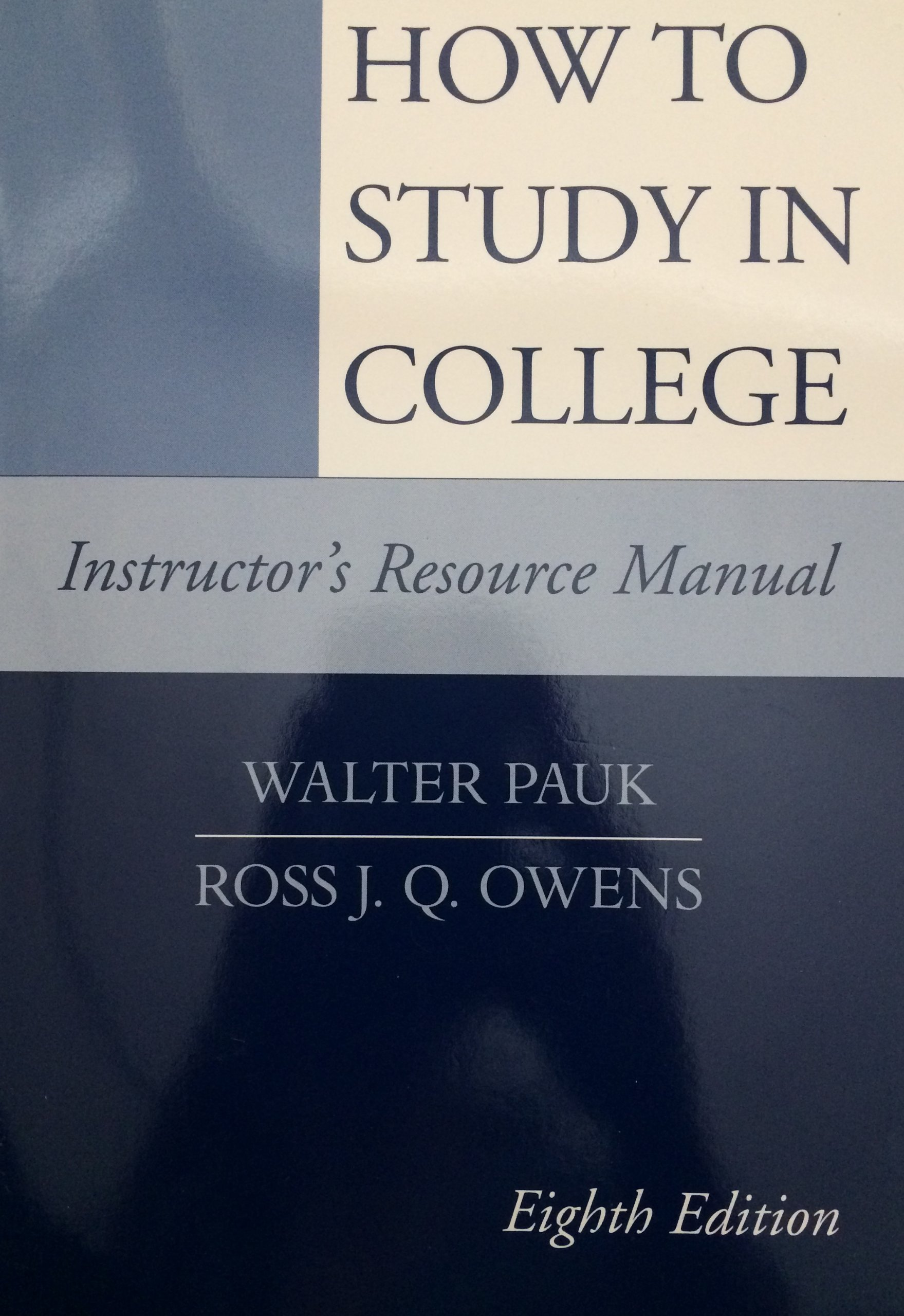 How To Study In College Instructor's Resource Manual PDF
