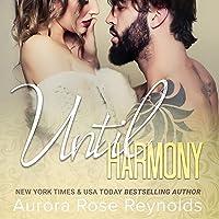 Until Harmony: Until Her/Until Him, Book 6