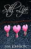 Still Life (Forever Still Series Book 1)