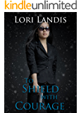 To Shield With Courage (SIG Book 2)