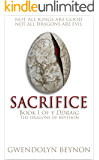 Sacrifice: Book One of y Ddraig [The Dragons of Brython]